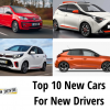 Top 10 New Cars for New Drivers