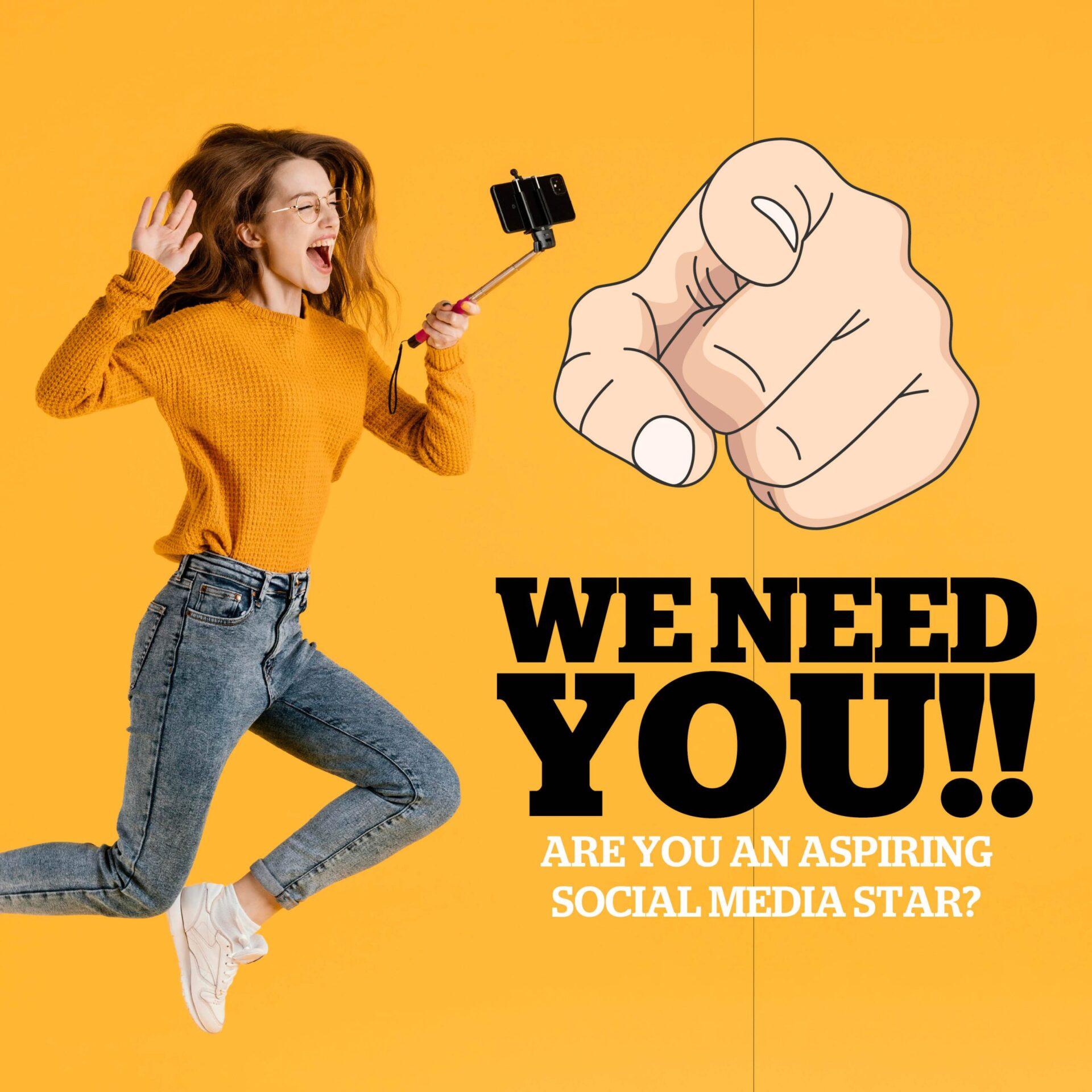 ARE YOU AN ASPIRING SOCIAL MEDIA STAR?